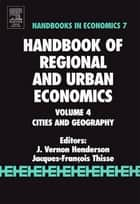 Handbook of Regional and Urban Economics ebook by V. Henderson,J.F. Thisse