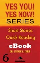 Yes You! Yes Now! Series #6 Leadership Basics: Active Engagement ebook by Columbia-Capstone