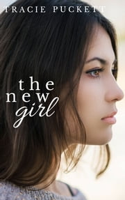 The New Girl ebook by Tracie Puckett