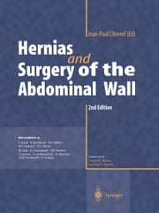 Hernias and Surgery of the abdominal wall ebook by L.M. Nyhus,E. Goldstein,Jean-Paul Chevrel,G.E. Wantz,N. Marston