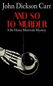 And So to Murder ebook by John Dickson Carr