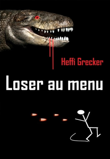 Loser au menu eBook by Heffi Grecker