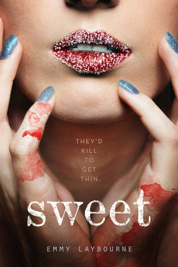 Sweet ebook by Emmy Laybourne