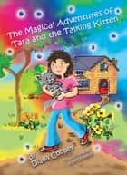 The Magical Adventures of Tara and the Talking Kitten ebook by Diana Cooper, Kate Shannon