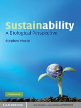 Sustainability - A Biological Perspective ebook by Stephen Morse