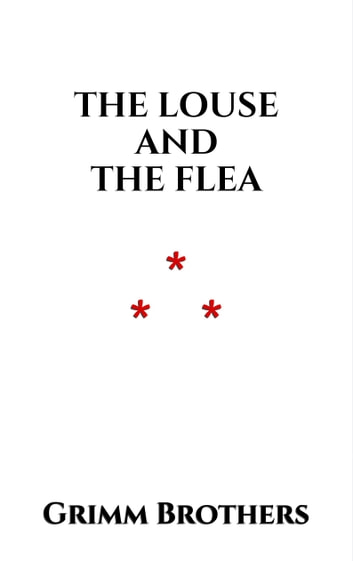 The Louse and the Flea ebook by Grimm Brothers