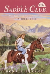 Saddle Sore ebook by Bonnie Bryant