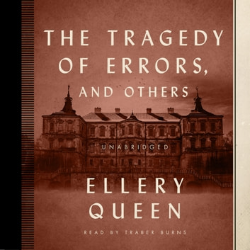 The Tragedy of Errors, and Others livre audio by Ellery Queen