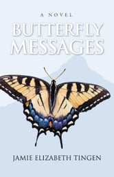 Butterfly Messages ebook by Jamie Tingen