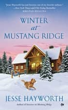 Winter at Mustang Ridge ebook by
