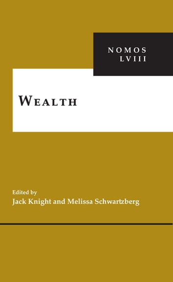 Wealth - NOMOS LVIII eBook by