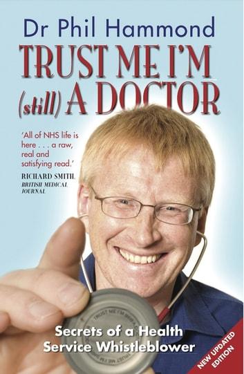 Trust Me, I'm (Still) a Doctor ebook by Dr Phil Hammond