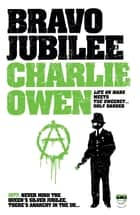 Bravo Jubilee ebook by Charlie Owen
