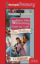 "Please Say ""I Do"" eBook by Karen Toller Whittenburg"