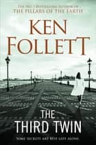 The Third Twin 電子書 by Ken Follett