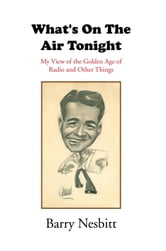 What's On The Air Tonight ebook by Barry Nesbitt