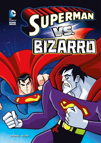 Superman vs. Bizarro ebook by Sazaklis, John