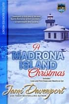 A Madrona Island Christmas - Seattle Sockeyes Hockey ebook by Jami Davenport