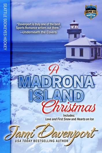 A Madrona Island Christmas - Game On in Seattle ebook by Jami Davenport