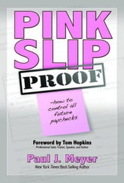 Pink Slip Proof ebook by Paul J Meyer