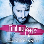 Finding Kyle audiobook by Sawyer Bennett