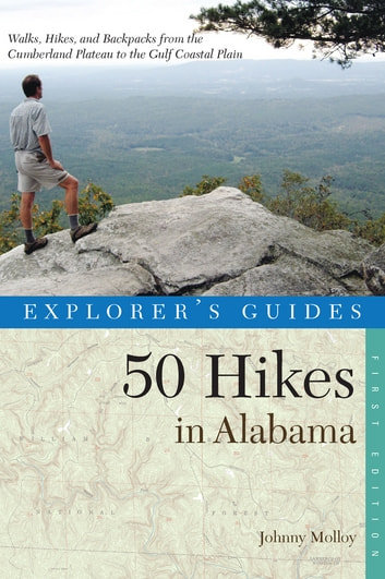 Explorer's Guide 50 Hikes in Alabama ebook by Johnny Molloy