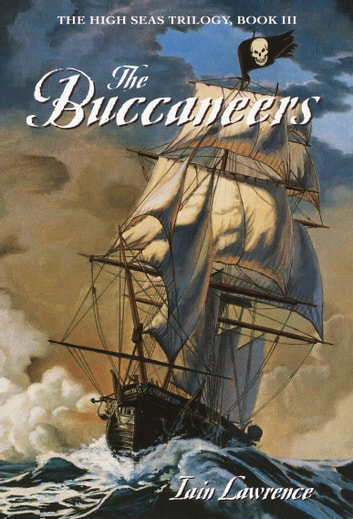 The Buccaneers eBook by Iain Lawrence