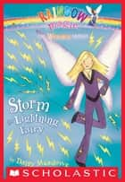 Weather Fairies #6: Storm the Lightning Fairy - A Rainbow Magic Book ebook by Daisy Meadows, Georgie Ripper