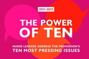 The Power of Ten-2011-2013: Nurse Leaders Address the Profession's Ten Most Pressing Issues ebook by More than 30 nursing leaders