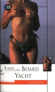 Life On Board A Yacht ebook by Anonymous