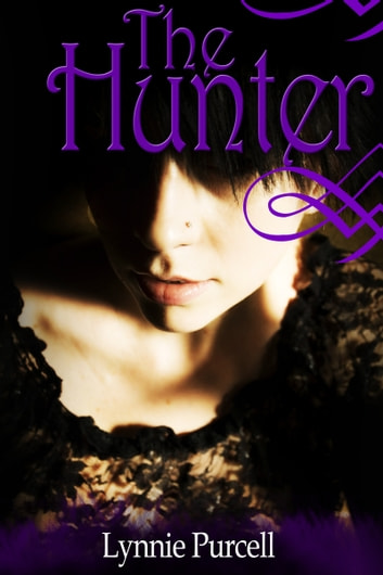 The Hunter ebook by Lynnie Purcell
