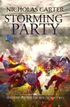 Storming Party ebook by Nicholas Carter