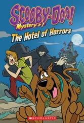Scooby-Doo Mystery #1: Hotel of Horrors ebook by Kate Howard