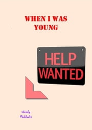 When I Was Young ebook by Wendy Maddocks