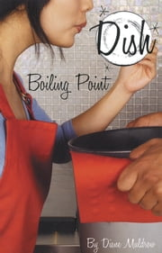 Boiling Point #3 ebook by Diane Muldrow,Barbara Pollak