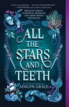 All the Stars and Teeth ebook by