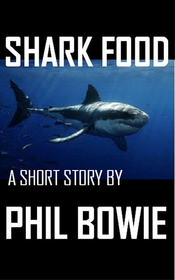Shark Food ebook by Phil Bowie