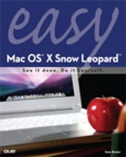 Easy Mac OS X Snow Leopard ebook by Kate Binder