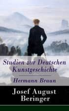 Studien zur Deutschen Kunstgeschichte - Hermann Braun eBook by Josef August Beringer
