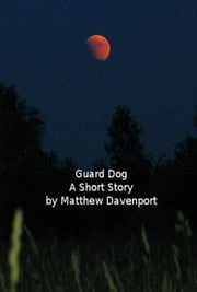 Guard Dog ebook by Matthew Davenport