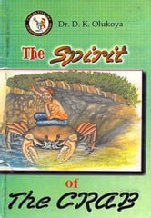 The Spirit of the Crab ebook by Dr. D. K. Olukoya