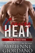 Craving Heat - The Kingstons 1 ebook by Adrienne Giordano