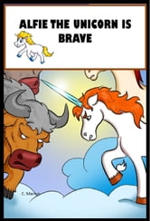 Alfie The Unicorn Is Brave ebook by Carine Marius