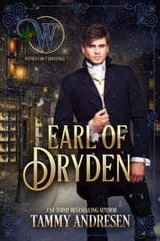 Earl of Dryden - The Wicked Earls' Club, #12 ebook by Tammy Andresen