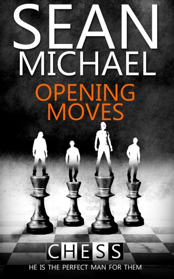 Opening Moves ebook by Sean Michael