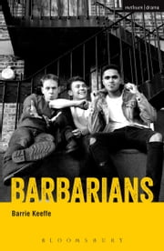 Barbarians ebook by Barrie Keeffe