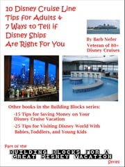 10 Disney Cruise Line Tips for Adults & 7 Ways to Tell if Disney Ships Are Right For You ebook by Barb Nefer