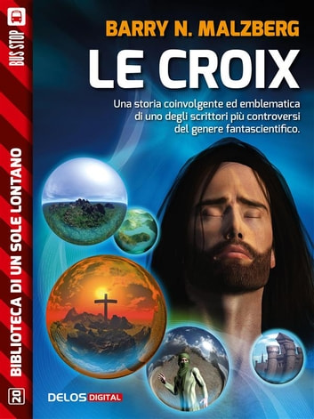 Le Croix ebook by Barry N. Malzberg