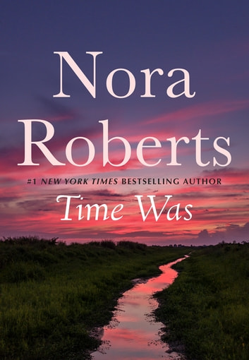 Time Was ebook by Nora Roberts