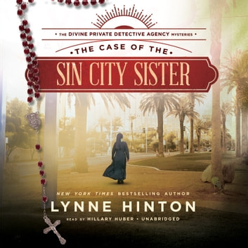 The Case of the Sin City Sister - A Divine Private Detective Agency Mystery audiobook by Lynne Hinton